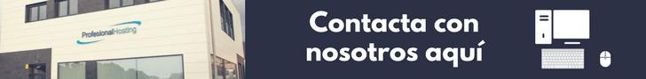 Contacta con ProfesionalHosting