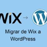 migrar de wix a wordpress