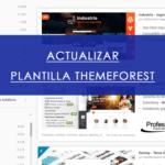 actualizar plantilla themeforest