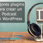 mejores plugins para crear podcast en wordpress
